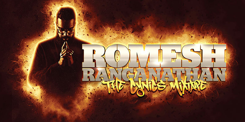 Rescheduled Date - Romesh Ranganathan: The Cynics Mixtape