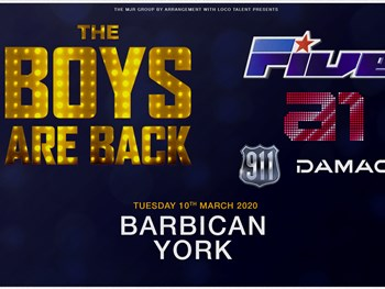 The Boys Are Back Is Heading to York Barbican In 2020!