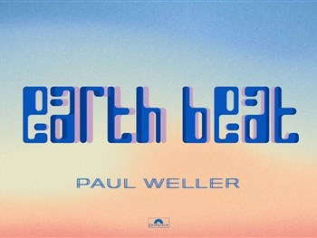 Listen: Paul Weller - Earth Beat